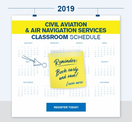 Civil Aviation and Air Navigation Services Classroom Schedule - Register today!
