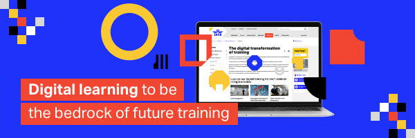 Digital learning to be the bedrock of future training