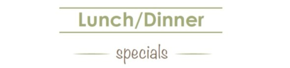 B2 Lunch and Dinner Specials