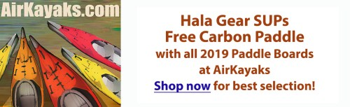 Free Carbon Paddle with 2019 Hala Gear SUPs at AirKayaks.com