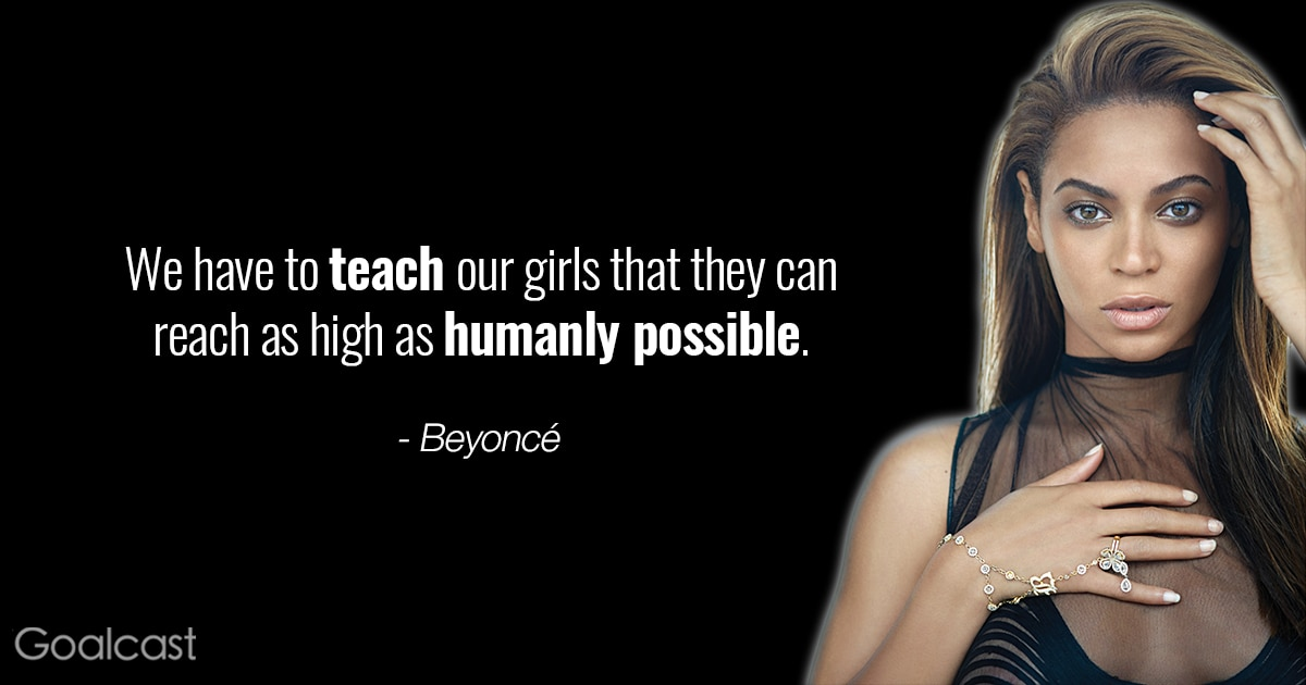 We Have To Teach Our Girls That They Can Reach