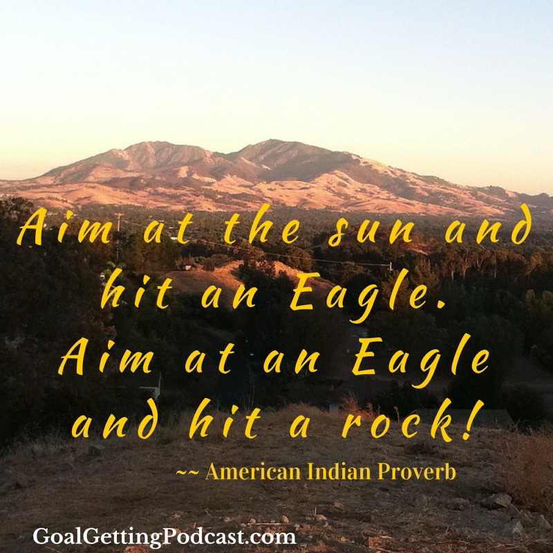 Aim at the sun and hit an Eagle, Aim at an Eagle and Hit a Rock