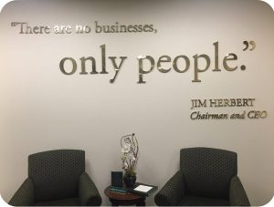 There are no businesses, only people. Jim Herbert First Republic Bank