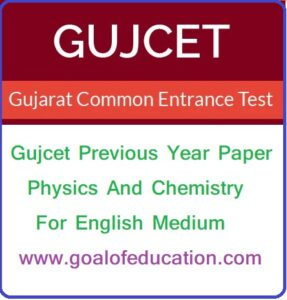 Gujcet Previous Year Paper Physics And Chemistry In English