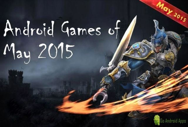 Top 10 Best Android Games of May 2015 (HD)