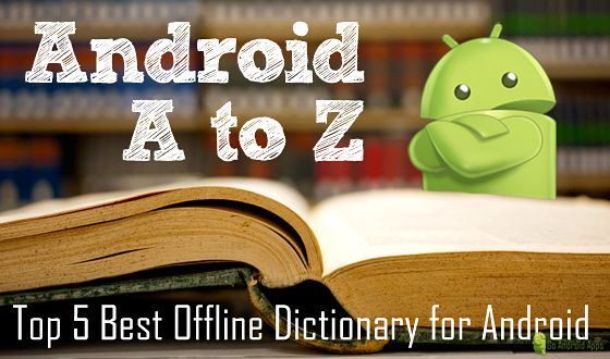 Top 5 Best Offline Dictionary for Android