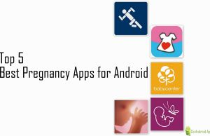 Top 5 Best Pregnancy Apps for Android