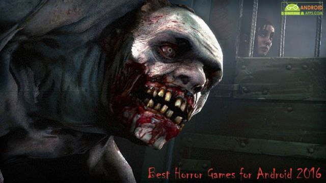 Best Horror Games for Android 2016