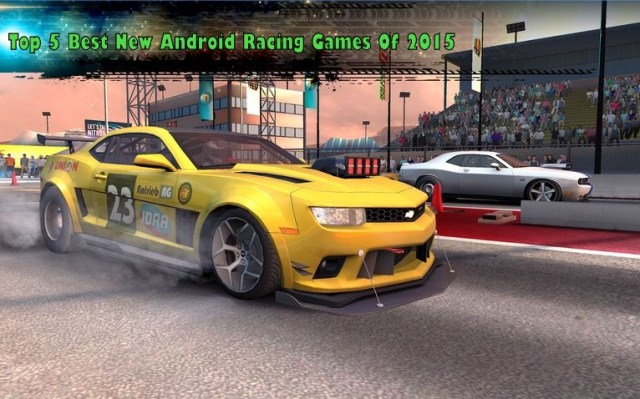 Top 5 Best New Android Racing Games Of 2015