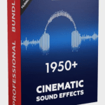 1950+ CINEMATIC SOUND EFFECTS