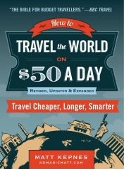 How to Travel the World on $50 a Day (Review and Giveaway)