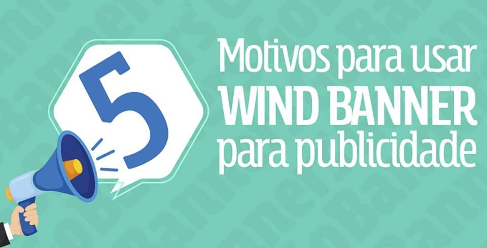 Capa do post 5 motivos para usar Wind Banners para publicidade