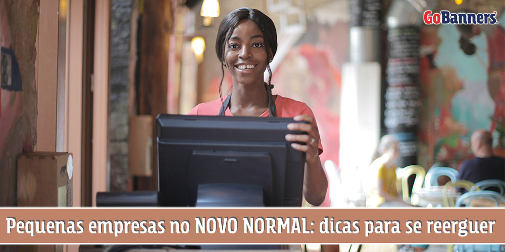 Pequenas empresas no Novo Normal