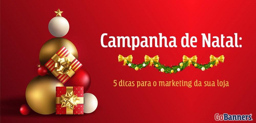 Campanha de Natal inspirações para o marketing