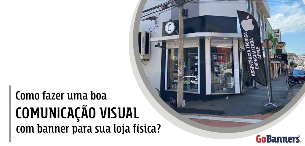 Comunicacao-visual-com-banner-para-loja-fisica