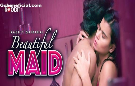 Beautiful Maid Web Series (2021) Rabbit Movies: Cast, Watch Online, Release Date, All Episodes, Real Names