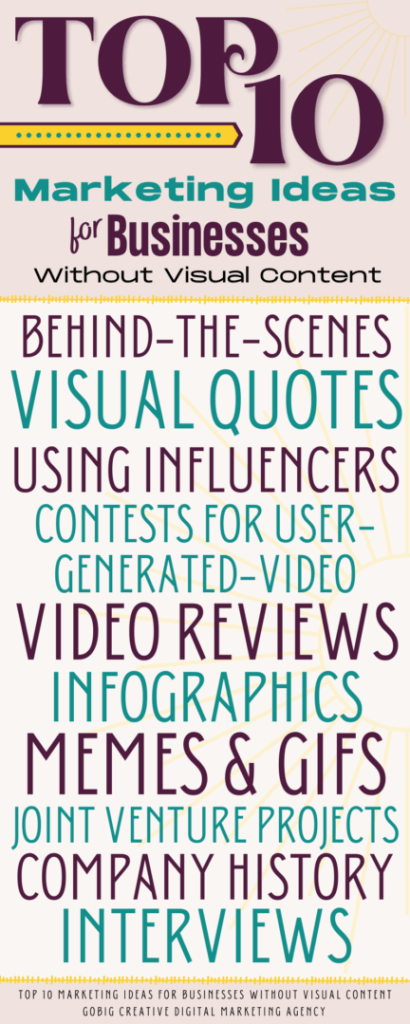 INFOGRAPHIC Top 10 Marketing Ideas For Businesses Without Visual Content