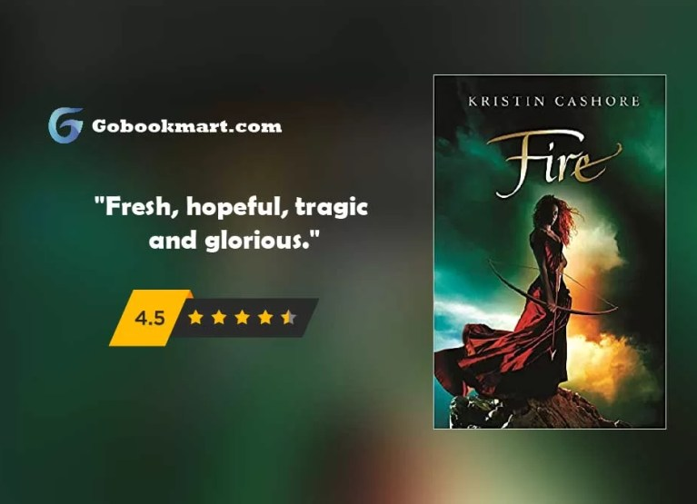 Fire (Graceling Realm Book 2) : By - Kristin Cashore - Novel Review and Podcast