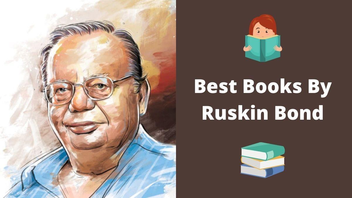 Best Books By Ruskin Bond