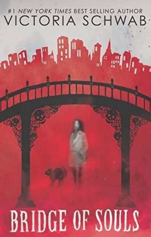 Bridge of Souls: By Victoria Schwab Is A Fun And Spooky Read, Really Enjoyed It!