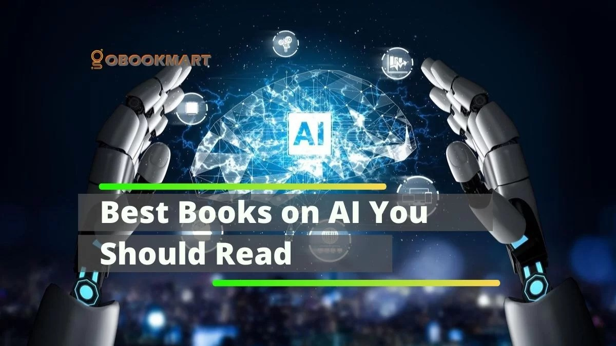 9 Best Books on Artificial Intelligence You Should Read | Best AI books