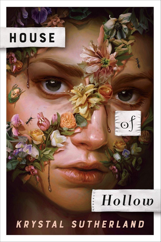 House of Hollow: By Krystal Sutherland Is A Twisty Dark Mystery Novel