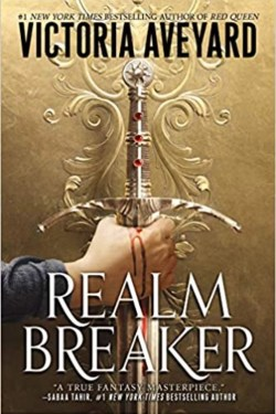 Realm breaker By Victoria Aveyard (Magical, Epic Adventure)