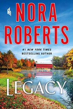 Legacy By Nora Roberts   Right Amount of Suspense, Romance And Action