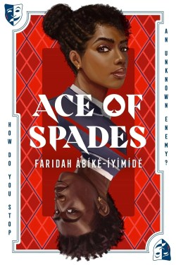 Most Anticipated Debut Novels of June 2021 (Ace of Spades by Faridah Abike Iyimide)