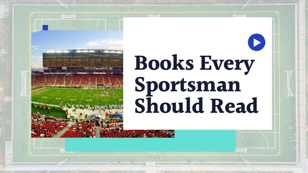 Books Every Sportsman Should Read | Books Written By Sportsperson