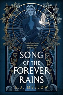 Song Of The Forever Rains By E.J. Mellow   Book Review Podcast