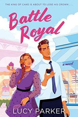 Battle Royal By Lucy Parker Is Romantic, Funny, Charming And Emotional
