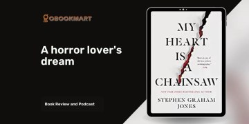 My Heart Is A Chainsaw By Stephen Graham Jones Is A Horror Lover's Dream