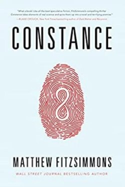 Constance By Matthew FitzSimmons Is A Wonderful Science Fiction Thriller