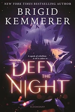 Defy The Night By Brigid Kemmerer is a Wonderful and Exciting Start of a Series
