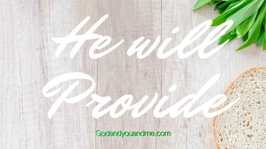 Trust God Daily—He Will Provide