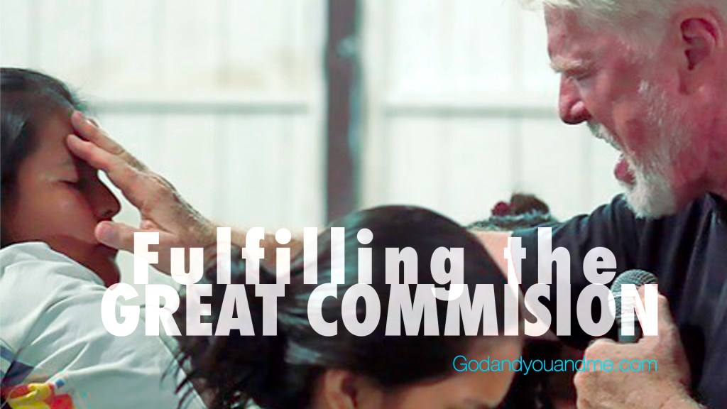 Fulfill the Great Commission