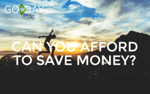 Can You Afford To Save Money?