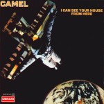 I Can See Your House From Here ~ Camel