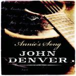 Annies Song ~ John Denver