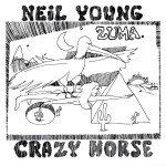 Zuma ~ Neil Young