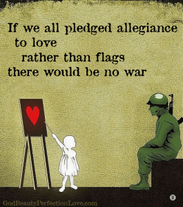 Pledge allegiance to Love