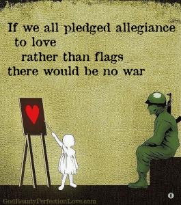 Pledge allegiance to Love