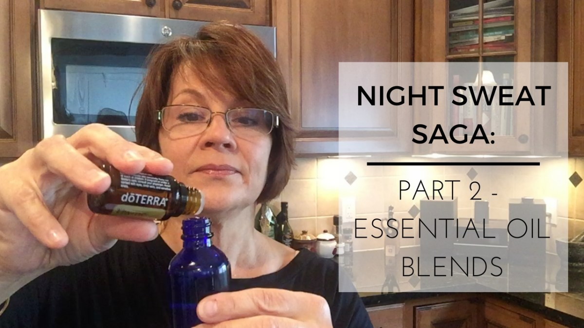Night Sweat Saga | Essential Oil Blends