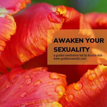 Awaken Your Sexuality Guided Meditation – Binaural Beats