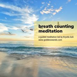 breath counting meditation, guided meditation, krystle ash, goddess wands, goddesswands, counting meditation, guided breathwork, breathing meditation