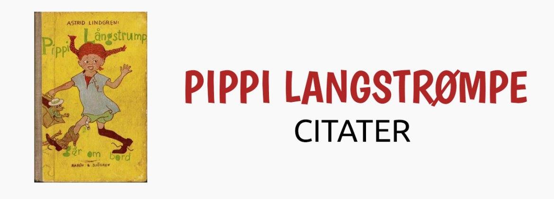 Pippi Langstrømpe citater