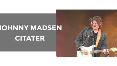 Photo of Johnny Madsen citater