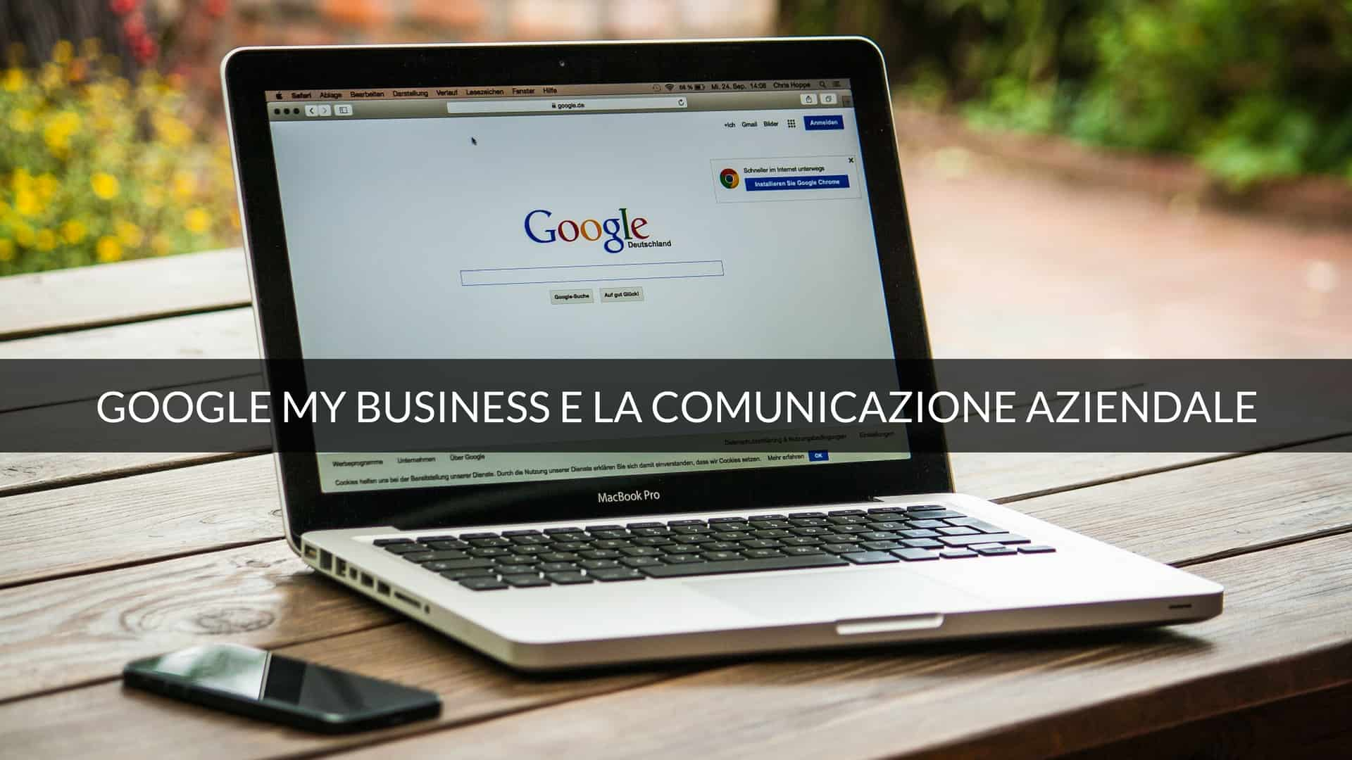 Pregi di Google my Business per la comunicazione aziendale