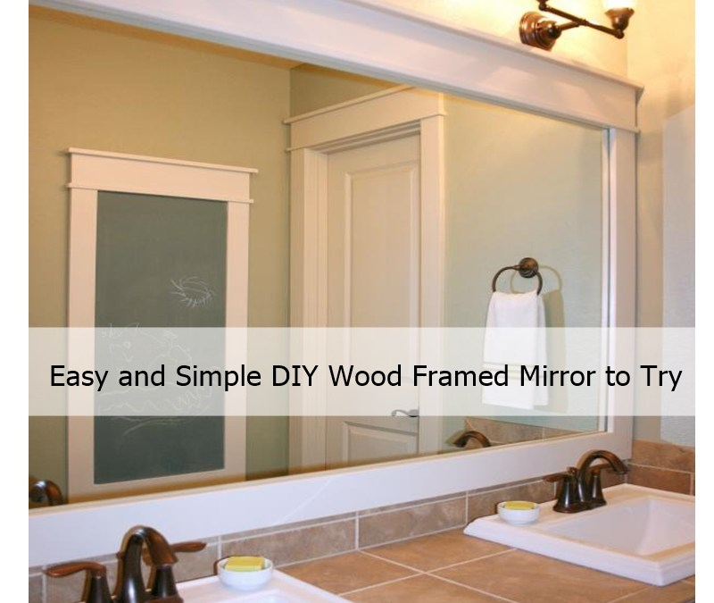 Easy and Simple DIY Wood Framed Mirror to Try